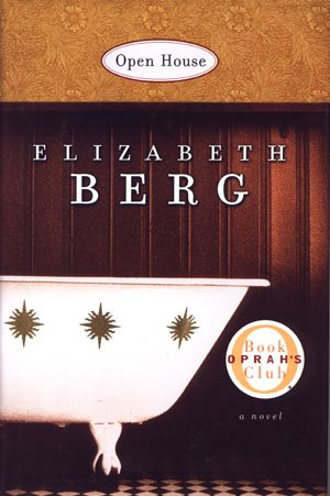 Open House by Elizabeth Berg Oprah's Book Club Book HCDJ