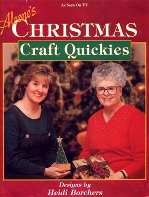 Aleene's Christmas Craft Quickies Fun Quick Crafts Decorations Gifts Heidi Borchers