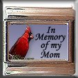 IN MEMORY OF MOM CARDINAL ITALIAN CHARM CHARMS
