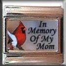 IN MEMORY OF MOM CARDINAL #2 ITALIAN CHARM