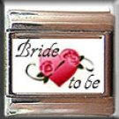 BRIDE TO BE ITALIAN PHOTO CHARM