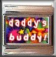 DADDY'S BUDDY ITALIAN CHARM CHARMS