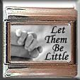 LET THEM BE LITTLE BABY ITALIAN CHARM CHARMS