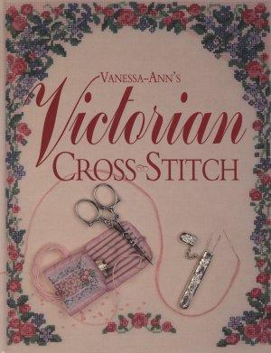 Vanessa-Ann's Victorian Cross Stitch Book