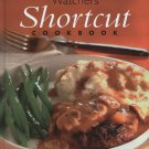 Weight Watchers Shortcut Cook Book 2003