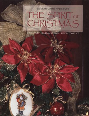The Spirit of Christmas Leisure Arts vol. 12