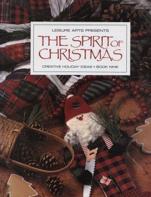 The Spirit of Christmas Leisure Arts vol. 9