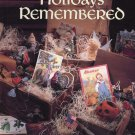 Holidays Remembered Book 5 Leisure Arts 1993