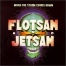 Flotsam and Jetsam When the Storm Comes Down CD Melodic Thrash  METAL