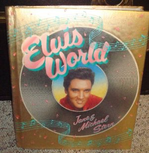 Elvis World Hardcover book Jane & Michael Stern AMAZING Photos!FREE SHIPPING