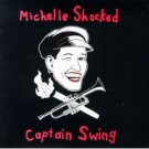 "Michelle Shocked Captain Swing 12"" Vinyl Record"