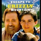 Escape To Grizzly Mountain DVD A wonderful Family Movie