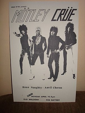 Vintage Motley Crue/Hans Naughty/Anvil Chorus  Venue Poster April 19, 1981