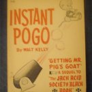 Instant Pogo By Walt Kelly Comic Strip Softcover 1st printing FREE SHIPPING