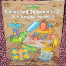 Holiday and Seasonal Crafts From Recycled Materials Earth Friendly  Pre-K  Teaching