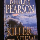 Killer View -Ridley Pearson Paperback (softcover)