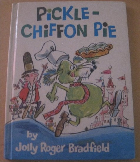 Pickle - Chiffon Pie by Jolly Roger Bradfield Childrens Hardcover book 1967 FREE SHIPPING