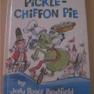 Pickle - Chiffon Pie by Jolly Roger Bradfield Childrens Hardcover book 1967 RARE