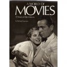 A World of Movies: 70 Years of Film History  Hardcover Book -Richard Lawton