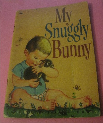 My Snuggly Bunny by Patsy Scarry 1956 Golden Press Little Silver Book