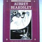 The Art of Aubrey Beardsley Catherine Slessor Hardcover w/ DJ