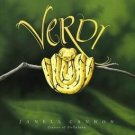 Verdi (Python -Snake)Story Hardcover by Janell Cannon Creator of Stellaluna