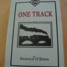 (Erie)One Track by Beatrice O'Brien Autographed/Signed by Author (Railroad)