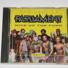 The Best Of Parliament Give up the Funk CD (Used)