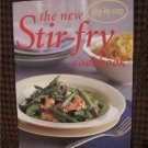 The New Stir-fry Cookbook - Step-by-step  Glossy Softcover Book