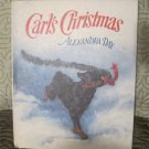 Carl's Christmas ( Rottweiler / Dog ) Hardcover Book (Holiday/ Xmas)