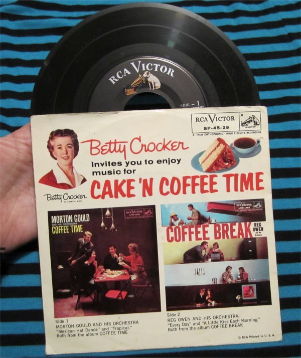 "Betty Crocker invites you to enjoy music for Cake 'N Coffee Time 45 RPM Record 7"" w/ ps RARE"