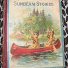 ANTIQUE Vintage  Children's Book Sunbeam Stories Illustrated McLoughlin bros.
