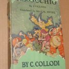 Pinocchio: The Story of a Puppet  C. Collodi Hardcover Book