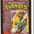 Wacky Packages Teenage Mutant Ninja Turtle Spoof Sticker /card