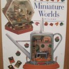 Miniature Worlds In 1/2 Scale by Susan and Martin Penny Hardcover Book (Craft) Miniatures