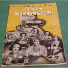 Vintage Sunbeam Mixmaster Recipe & Instructions 1940s (Vintage Kitchen,Antique cookbook) )