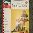 How to Mend and Refit Singer Sewing Library 1961 spiral bound