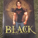 Black: The Birth of Evil The Circle Trilogy Graphic Novels, Book 1 (comic, graphic novel)