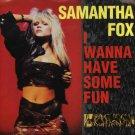 """SAMANTHA FOX I Wanna Have Some Fun (Edits,Mix) 12"""" Single PS USA"""