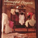 Kwik Sew's Beautiful Lingerie [Paperback] w/Master Patterns by Kerstin Martensson