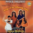Songs of the Differently Abled/Physical Challenge by Janice Buckner Children's CD