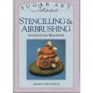 Sugar Art Ideas : Stencilling & Airbrushing Hardcover Book Step By Step(craft,Cake Decor)