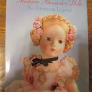 Madame Alexander Dolls -An American Legend HardCover CoffeeTable book