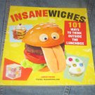 Insanewiches 101 Ways to think Outside the Lunchbox -Adrian Fiorino Softcover  FREE SHIPPING