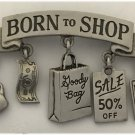 Brooch Pin - Signed JJ - Born To Shop - Money Card Purse Dangle - Silver Tone FREE SHIPPING