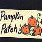 Pumpkin Patch Sign - Halloween Wooden Miniature