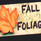 Fall Foliage Sign - Wooden Miniature
