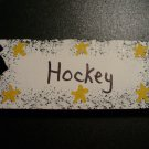 Hockey  Sign - Sports Wooden Miniature