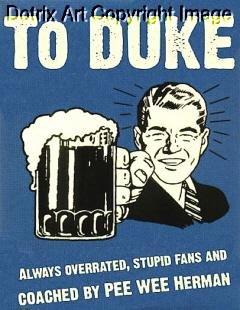 HATE DUKE Bar Sign UNC Tarheels Terps North Carolina