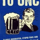 FRAMD HATE UNC Bar Sign for DUKE TERPS Hokies Cavaliers